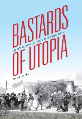 Bastards of utopia