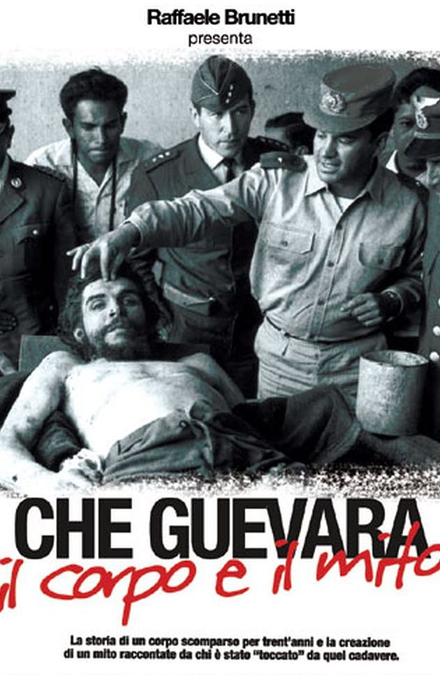 Che guevara   the body and the legend